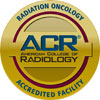 ACR Radiation Oncology Accredited Facility
